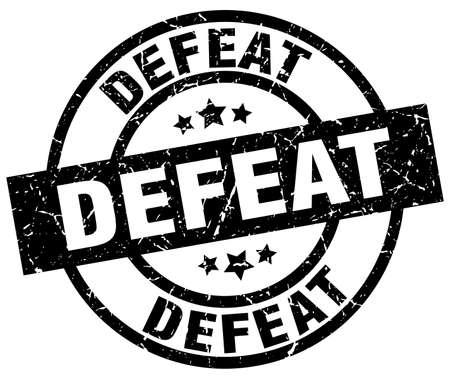 Defeat round grunge black stamp Illustration
