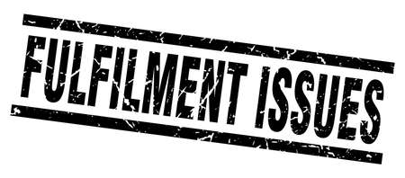 fulfilment: square grunge black fulfilment issues stamp