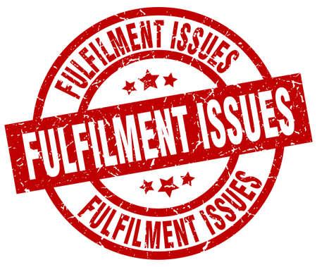 fulfilment: fulfilment issues round red grunge stamp Illustration
