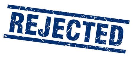 rejected: Square grunge blue rejected stamp