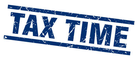 tax time: square grunge blue tax time stamp