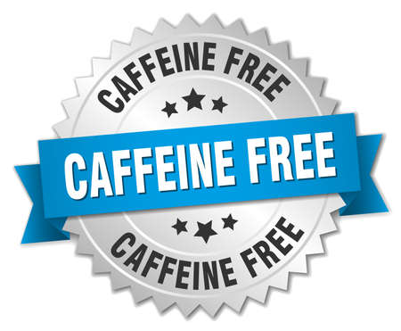 A caffeine free round isolated silver badge
