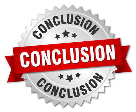 conclusion: conclusion round isolated silver badge Illustration