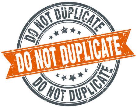 do not duplicate round grunge ribbon stamp Illustration