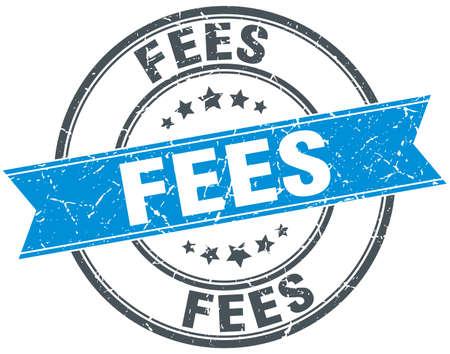 fees round grunge ribbon stamp Illustration