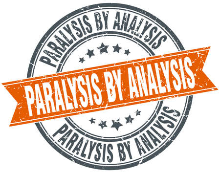 paralysis by analysis round grunge ribbon stamp