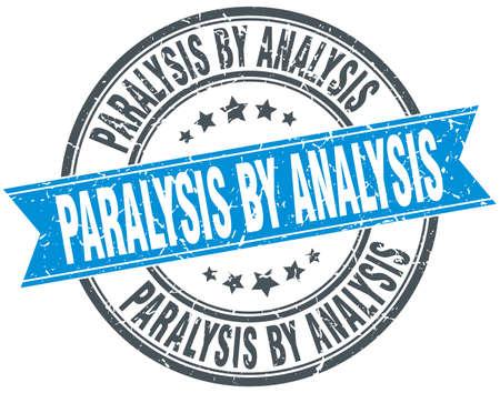 paralysis by analysis round grunge ribbon stamp
