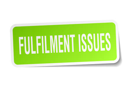 fulfilment: Fulfilment issues square sticker on white Illustration