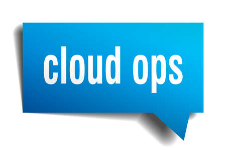 Cloud ops blue 3d square isolated speech bubble