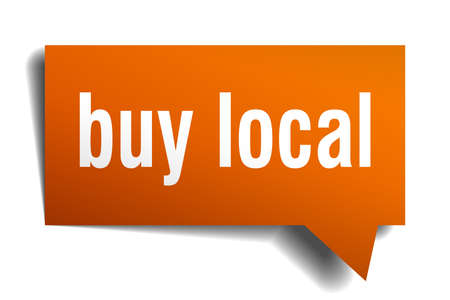 buy local orange 3d square isolated speech bubble