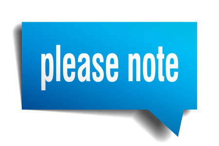Please note blue 3d square isolated speech bubble Illustration