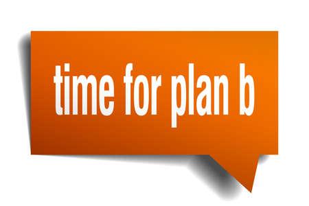 time for plan b orange 3d square isolated speech bubble Stock Illustratie