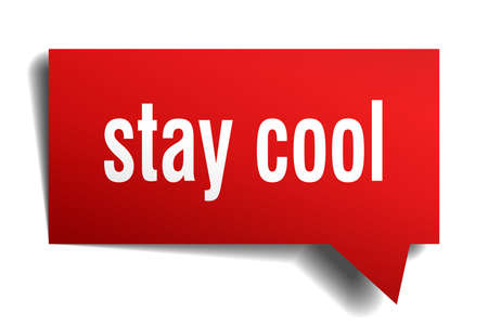stay cool red 3d square isolated speech bubble