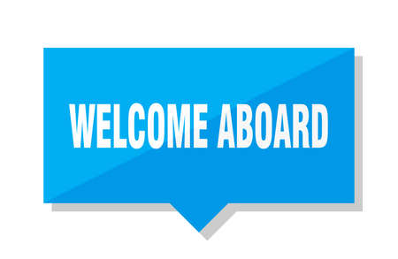 welcome aboard blue square price tag Illustration
