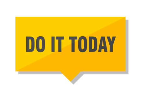 do it today yellow square price tag Illustration