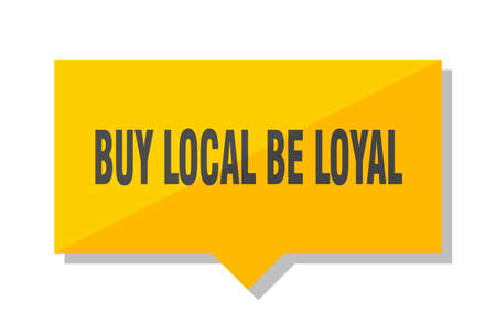 buy local be loyal yellow square price tag
