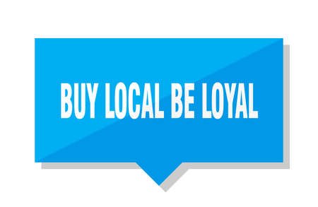 buy local be loyal blue square price tag