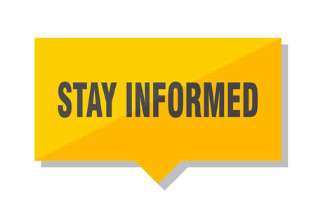stay informed yellow square price tag Illustration