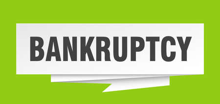 bankruptcy sign. bankruptcy paper origami speech bubble. bankruptcy tag. bankruptcy banner Illustration