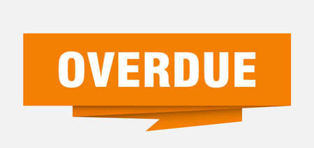 overdue sign. overdue paper origami speech bubble. overdue tag. overdue banner Illustration