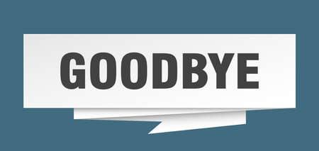 goodbye sign. goodbye paper origami speech bubble. goodbye tag. goodbye banner Vettoriali