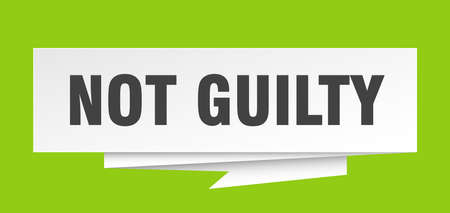 not guilty sign. not guilty paper origami speech bubble. not guilty tag. not guilty banner
