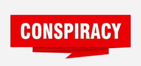 conspiracy sign. conspiracy paper origami speech bubble. conspiracy tag. conspiracy banner