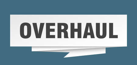 overhaul sign. overhaul paper origami speech bubble. overhaul tag. overhaul banner