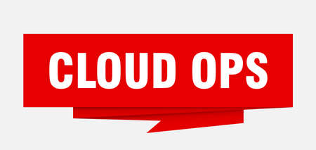 cloud ops sign. cloud ops paper origami speech bubble. cloud ops tag. cloud ops banner