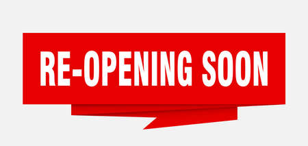 re-opening soon sign. re-opening soon paper origami speech bubble. re-opening soon tag. re-opening soon banner