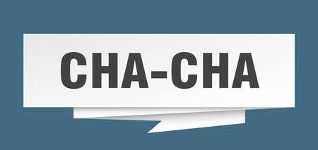 cha-cha sign. cha-cha paper origami speech bubble. cha-cha tag. cha-cha banner