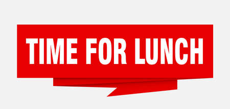 time for lunch sign. time for lunch paper origami speech bubble. time for lunch tag. time for lunch banner