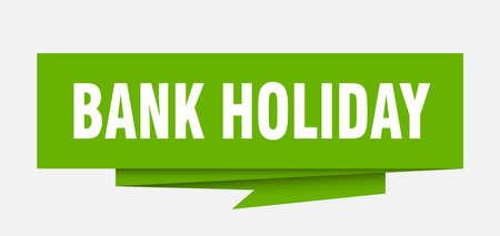 银行假日标志。银行假日纸折纸讲话泡泡。银行假日标签。银行假日横幅