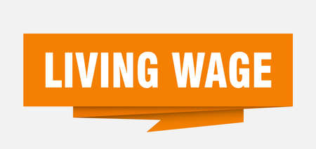 living wage sign. living wage paper origami speech bubble. living wage tag. living wage banner
