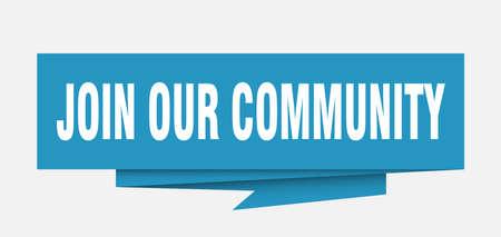rejoignez notre signe de communauté. Rejoignez notre bulle de dialogue communautaire en papier origami. rejoignez notre balise communautaire. rejoignez notre bannière communautaire Vecteurs