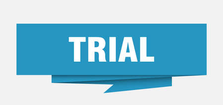 trial sign. trial paper origami speech bubble. trial tag. trial banner