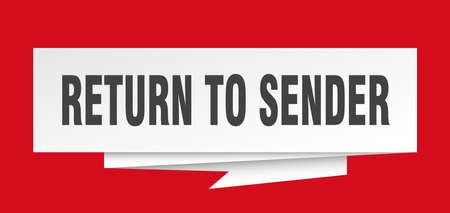 return to sender sign. return to sender paper origami speech bubble. return to sender tag. return to sender banner