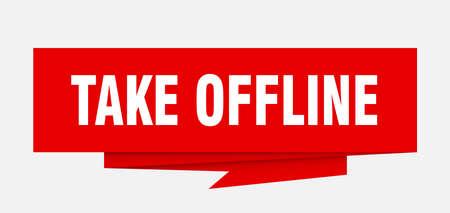 take offline sign. take offline paper origami speech bubble. take offline tag. take offline banner