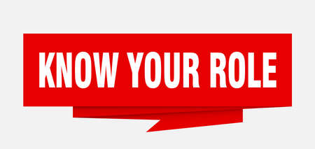 know your role sign. know your role paper origami speech bubble. know your role tag. know your role banner Vettoriali