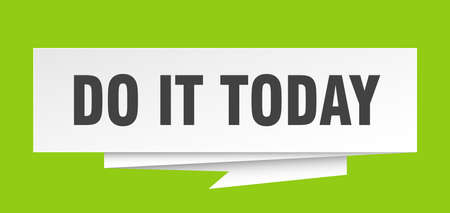 do it today sign. do it today paper origami speech bubble. do it today tag. do it today banner Vektorové ilustrace