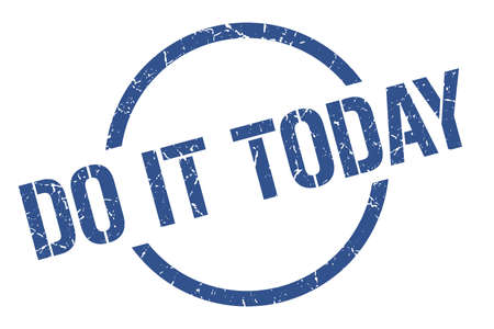 do it today blue round stamp