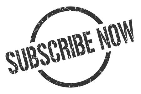 subscribe now black round stamp