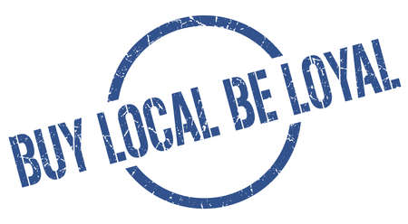 buy local be loyal blue round stamp