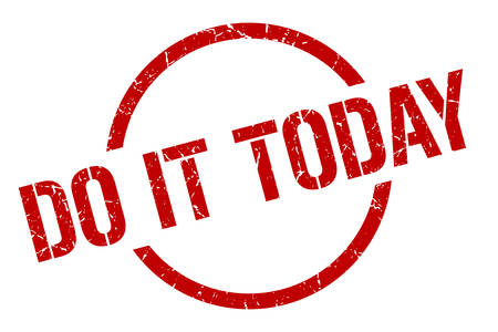 do it today red round stamp