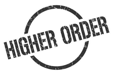 higher order black round stamp Illustration