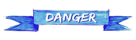 danger hand painted ribbon sign