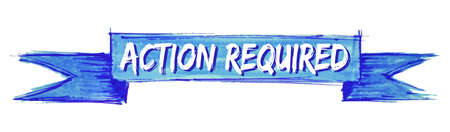 action required hand painted ribbon sign Иллюстрация