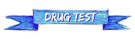 drug test hand painted ribbon sign Illustration