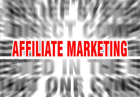 blurred text with focus on affiliate marketing Illustration