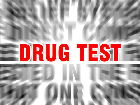 blurred text with focus on drug test